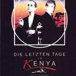 Die letzten Tage in Kenya (White Mischief)