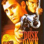 From Dusk Till Dawn (FSK 18)