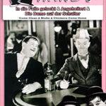 Laurel & Hardy – In die Falle gelockt, Angeheitert & Die Dame […]