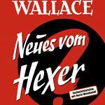 Edgar Wallace – Neues vom Hexer