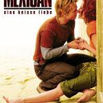 The Mexican – Eine heisse Liebe