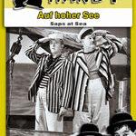 Laurel & Hardy – Auf hoher See