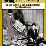 Laurel & Hardy – In der Wüste, Als Mitgiftjäger, Als Ehemänner
