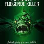 Piranha II – Fliegende Killer