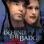 Behind the Badge – Mord im Kleinstadtidyll