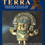 Terra X – Legendäre Gestalten und vergessene Geschichten
