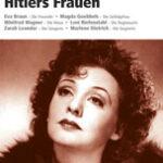 Guido Knopp: Hitlers Frauen