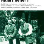 Guido Knopp: Hitlers Helfer I