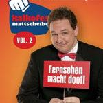 Kalkofes Mattscheibe Vol.2