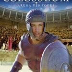 Colosseum – Die Todesarena von Rom