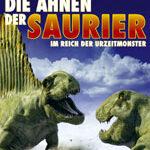 Die Ahnen der Saurier – Im Reich der Urzeitmonster