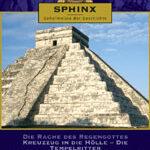 Sphinx – Geheimnisse der Geschichte (DVD 2)