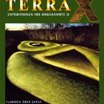 Terra X – Expedition ins Unbekannte (DVD 2)