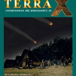 Terra X – Expedition ins Unbekannte (DVD 3)