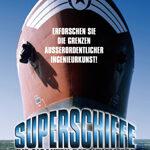 Superschiffe – Die Giganten der Weltmeere