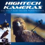 Hightech Kameras – Die Welt aus neuer Perspektive