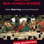 Die Wahrheit über den Da-Vinci-Code – Das Sakrileg entschlüsselt
