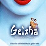 Geisha – Geheimnisvolles Leben