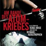 Discovery Channel: Am Rande des Atomkriegs