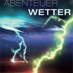 Abenteuer Wetter (2 DVD Box)