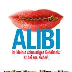 Alibi – Ihr kleines schmutziges Geheimnis ist bei uns sicher