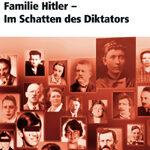Guido Knopp: Familie Hitler – Im Schatten des Diktators