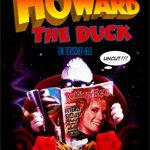 Howard the Duck …ein tierischer Held