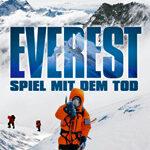 Everest – Staffel 2: Rückkehr in eisige Höhen