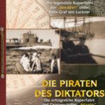 Die Piraten des Kaisers; Die Piraten des Diktators