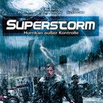 Superstorm – Hurrikan außer Kontrolle