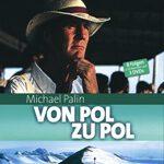 Michael Palin – Von Pol zu Pol