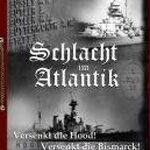 Schlacht im Atlantik – Versenkt die Hood/Versenkt die Bismarck