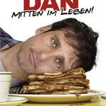Dan – Mitten im Leben