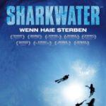 Sharkwater – Wenn Haie sterben (DigiPak)