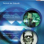 Welt der Wunder – Wissensthek (10): Technik der Zukunft