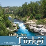 Wilde Türkei – Vom Ararat zum Bosporus