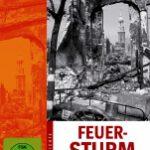 Feuersturm – Der Bombenkrieg gegen Deutschland