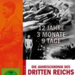 Spiegel TV – 12 Jahre, 3 Monate, 9 Tage: Die Jahreschronik des Dritten Reichs