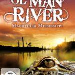 Ol' Man River – Mächtiger Mississippi