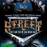 Street Customs – Staffel 1