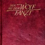Der mit dem Wolf tanzt – Jubiläumsfassung