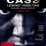 Cass – Legend of a Hooligan