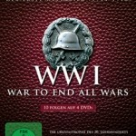 WWI – War To End All Wars