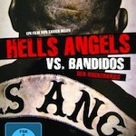Hell's Angels vs. Bandidos – Der Rockerkrieg