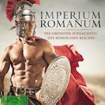 Imperium Romanum – Die grössten Schlachten des Römischen Reiches