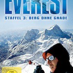Everest – Staffel 3: Berg ohne Gnade