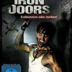 Iron Doors – Entkommen oder sterben!