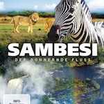 Sambesi – Der donnernde Fluss