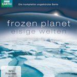 Frozen Planet – Eisige Welten