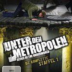 Unter den Metropolen – Cities of the Underground – Die komplette Staffel 1